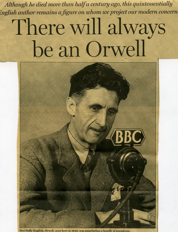 george orwell essays on politics Fifty orwell essays, by george orwell, free ebook  naturally the politics of the gem and magnet are conservative, but in a completely pre-1914 style, with no fascist tinge in reality their basic political assumptions are two: nothing ever changes, and foreigners are funny in the gem of 1939 frenchmen are still froggies and italians are.