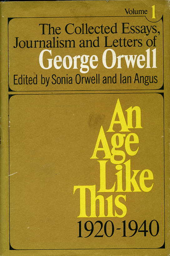 collected essays journalism george orwell Details about the book 'the collected essays, journalism and letters of george orwell' publisher: 'harcourt brace jovanovich' 1968.